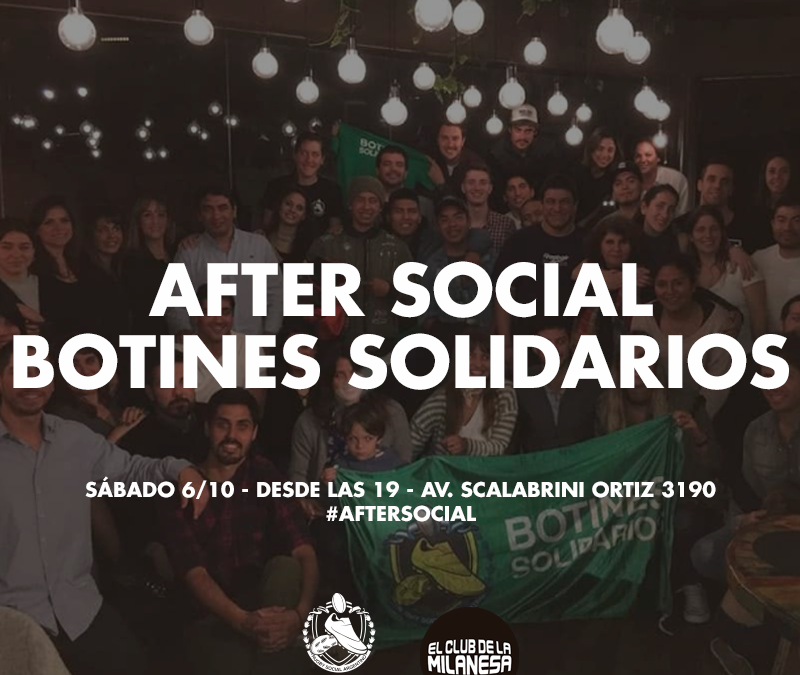 Sexto After Social de Botines Solidarios